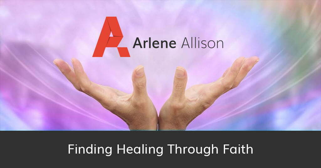 Finding Healing Through Faith